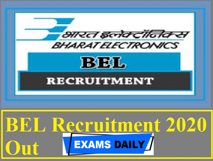 BEL Recruitment 2020 Out – Apply for Senior Assistant Engineer & Others Here!!!