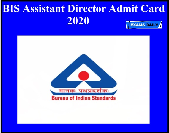 BIS Assistant Director Admit Card 2020 OUT