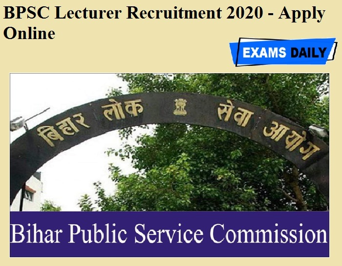 BPSC Lecturer Recruitment 2020 OUT - Apply Online
