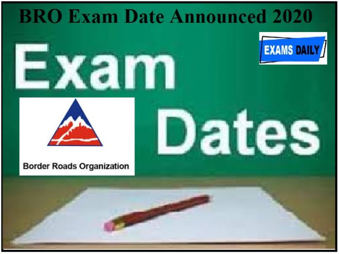 BRO Exam Date Announced