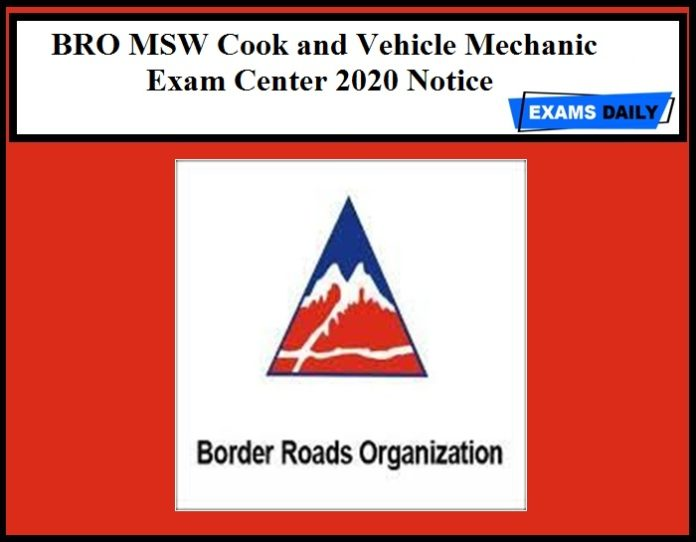 BRO MSW Cook and Vehicle Mechanic Exam Center 2020 Notice