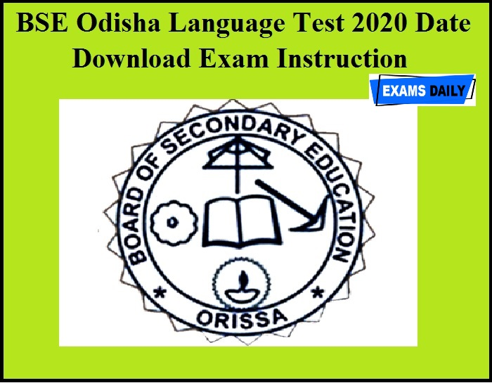 BSE Odisha Language Test 2020 Date Released – Download Exam Instruction