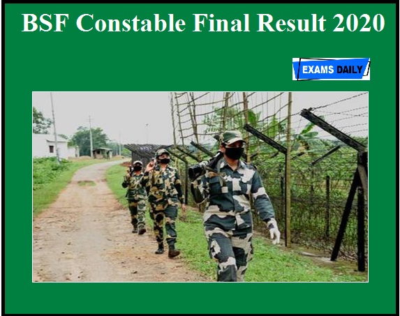 BSF Constable Final Result 2020 OUT