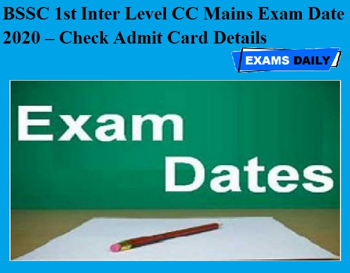 BSSC 1st Inter Level CC Mains Exam Date 2020 OUT – Check Admit Card Details