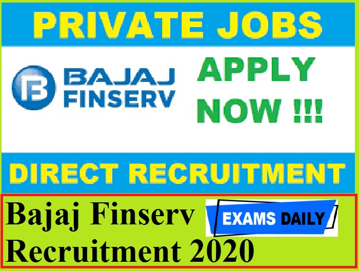 Bajaj Finserv Recruitment 2020 Out – Apply Online for Collections Senior Area Manager Posts