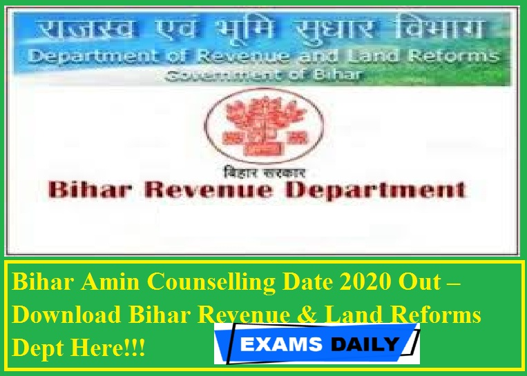 Bihar Amin Counselling Date 2020 Out – Download Bihar Revenue & Land Reforms Dept Here!!!