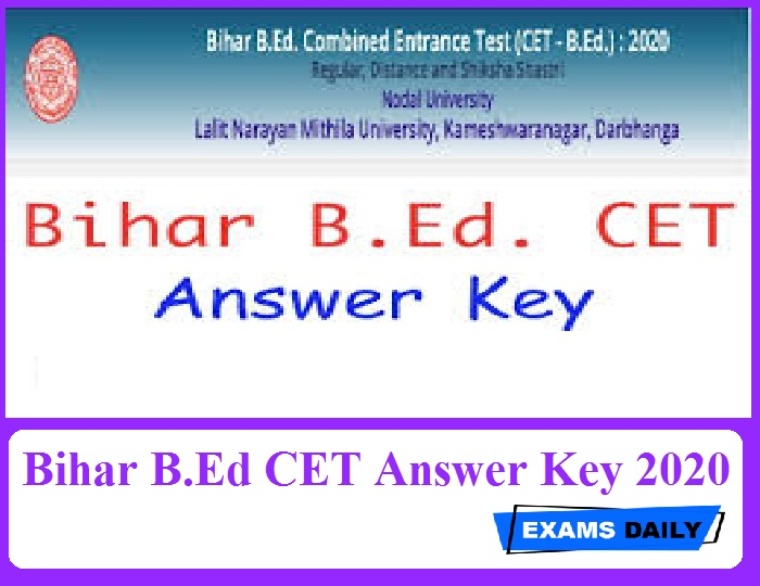 Bihar B.Ed CET Answer Key 2020 Out – Download Exam Key Here!!!