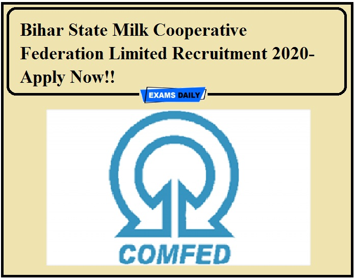 Bihar State Milk Cooperative Federation Limited Recruitment 2020-Apply Now!!