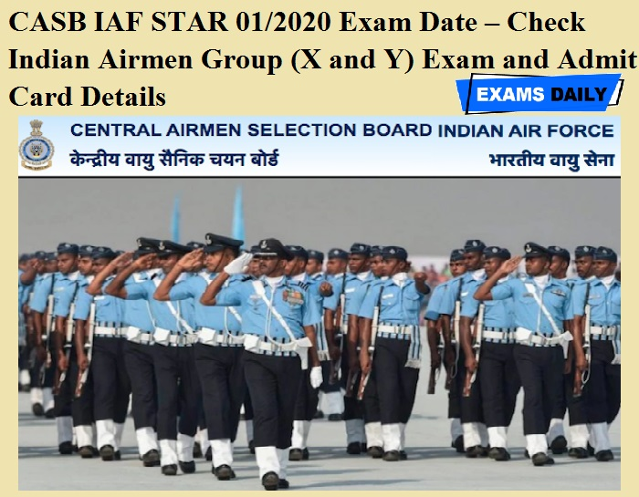 CASB IAF STAR 01/2020 Exam Date OUT – Check Indian Airmen Group (X and Y) Exam and Admit Card Details