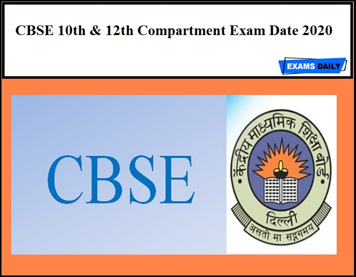 CBSE 10th & 12th Compartment Exam Date 2020