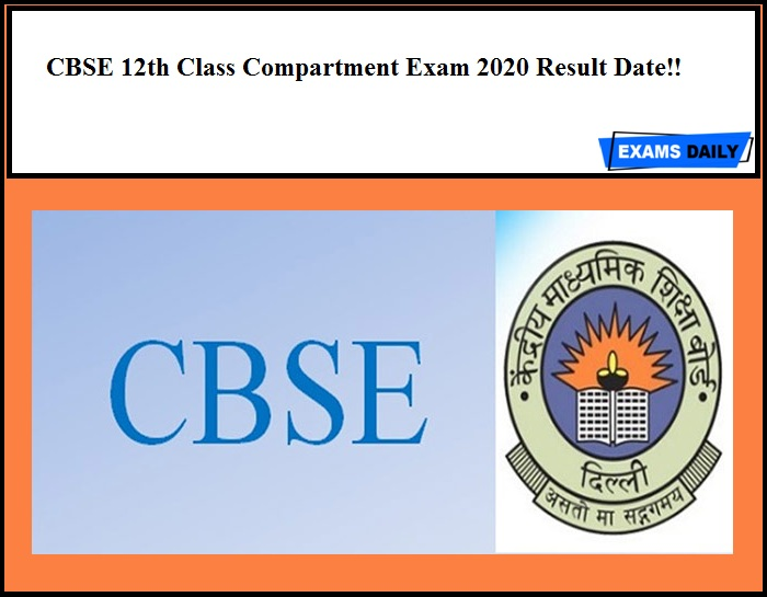 CBSE 12th Class Compartment Exam 2020 Result Date!!