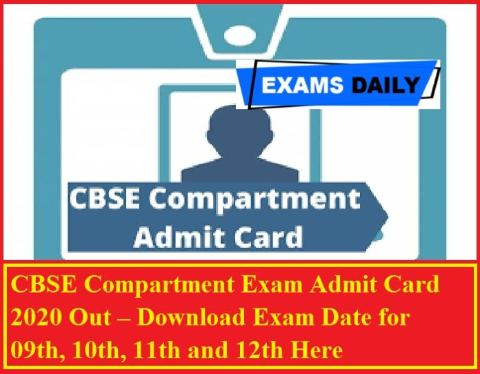 CBSE Compartment Exam Admit Card 2020 Out – Download Exam Date for 09th, 10th, 11th and 12th Here
