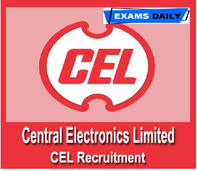 CEL Recruitment 2020 Out – Apply Online
