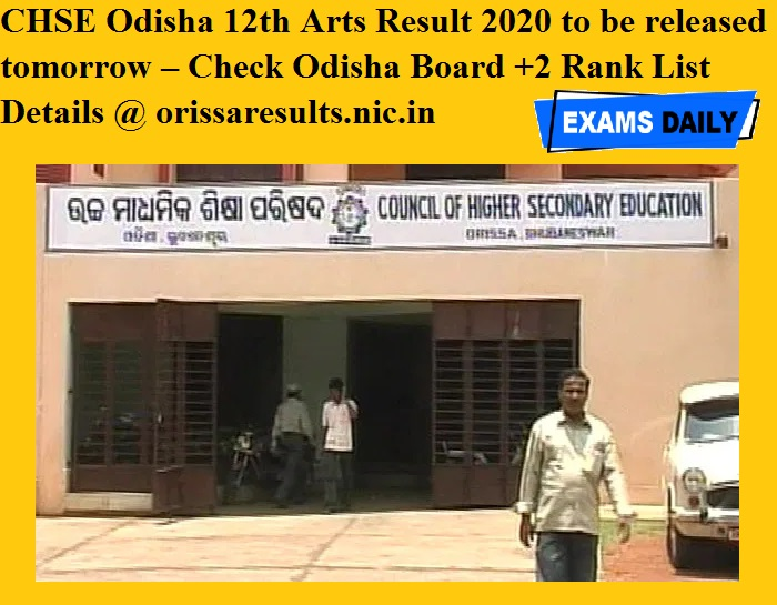CHSE Odisha 12th Arts Result 2020 to be released tomorrow – Check Odisha Board +2 Rank List Details @ orissaresults.nic.in