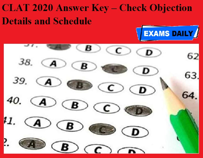 CLAT 2020 Answer Key – Check Objection Details and Schedule
