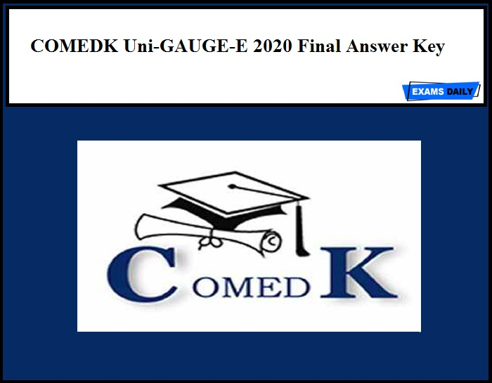 COMEDK Uni-GAUGE-E 2020 Final Answer Key