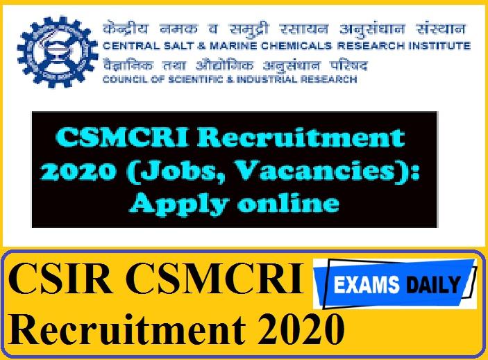 CSIR CSMCRI Recruitment 2020 Out – Apply for Technical Assistant and Technician Posts