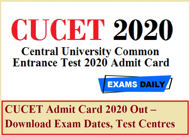 CUCET Admit Card 2020 Out – Download Exam Dates, Test Centres Here