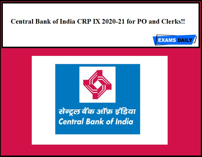 Central Bank of India CRP IX 2020-21 for PO and Clerks!!