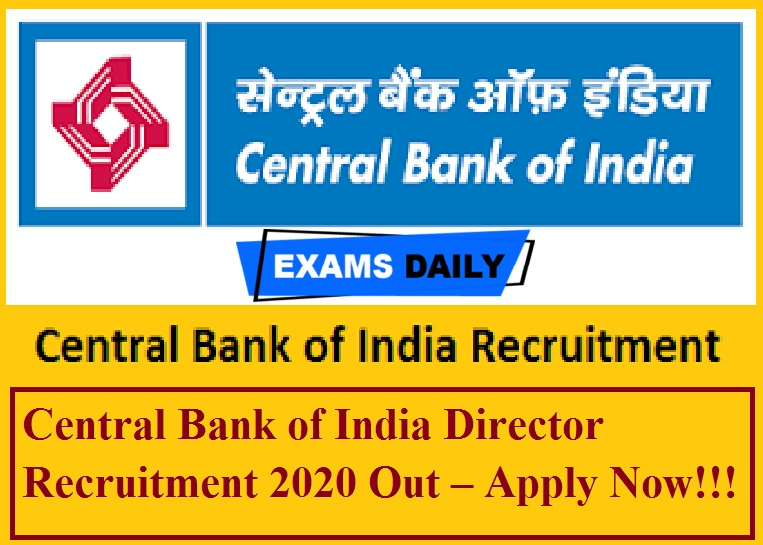 Central Bank of India Director Recruitment 2020 Out – Apply Now!!!