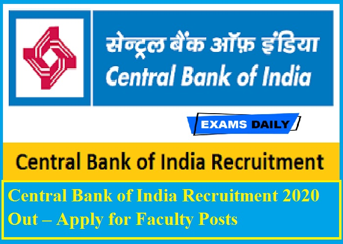 Central Bank of India Recruitment 2020 Out – Apply for Faculty Posts