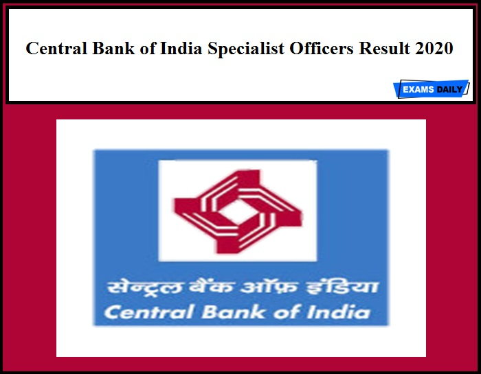 Central Bank of India Specialist Officers Result 2020