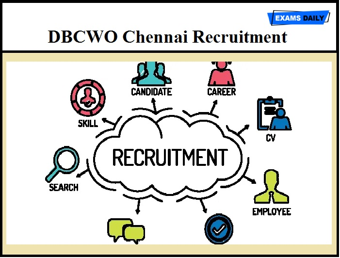DBCWO Chennai Recruitment 2020 – Download Application Form Here