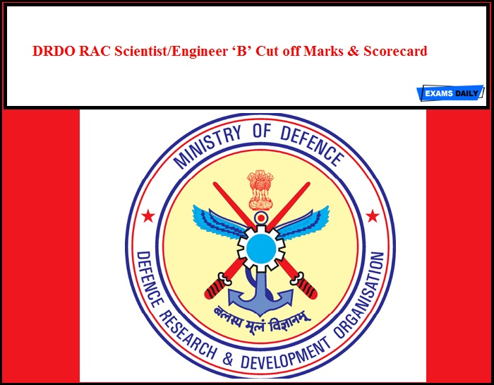 DRDO RAC Scientist Engineer 'B' Cut off Marks & Scorecard