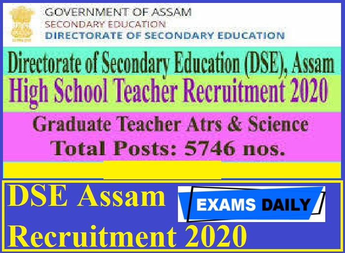 DSE Assam Recruitment 2020 Out – Apply Online for 5746 Vacancies!!!