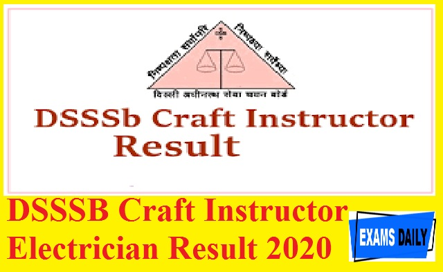 DSSSB Craft Instructor Electrician Result 2020