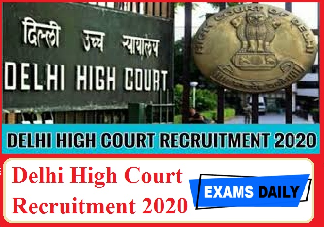 Delhi High Court Recruitment 2020 Out – Apply for Research Assistant Here!!!