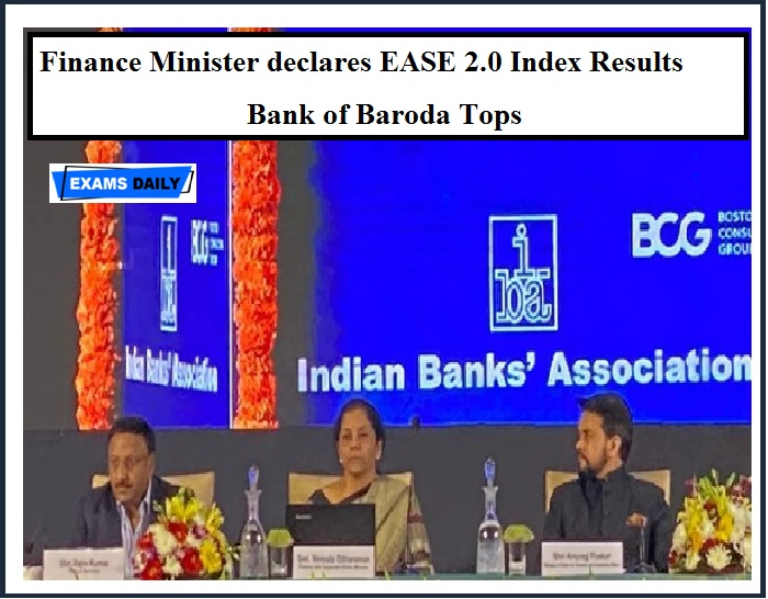 Finance Minister declares EASE 2.0 Index Results – Bank of Baroda Tops