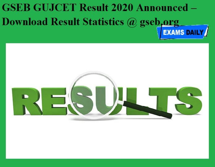 GSEB GUJCET Result 2020 Announced – Download Result Statistics @ gseb.org
