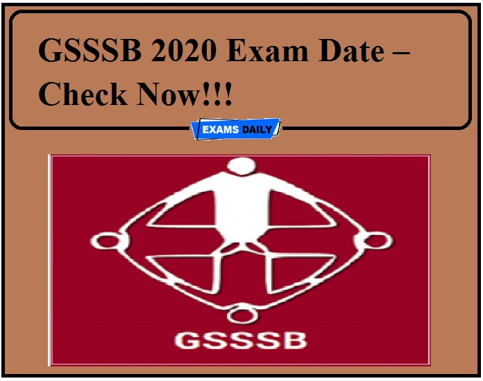 GSSSB 2020 Exam Date – Check Now!!!