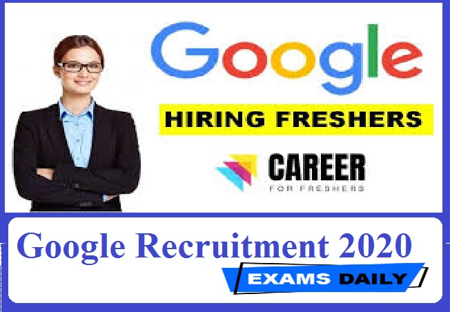 Google Recruitment 2020 Out – Apply Online for Manager Post Here!!!