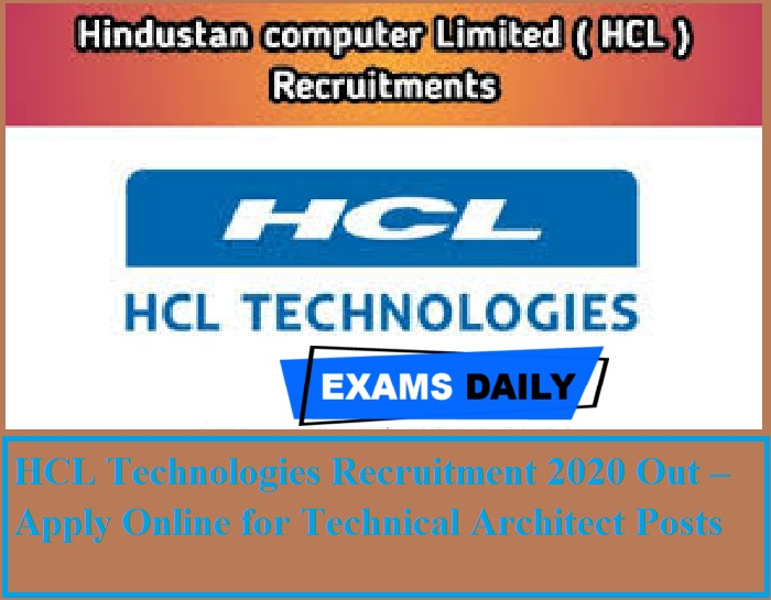 HCL Recruitment 2020 Out – Apply Online for Technical Architect Posts