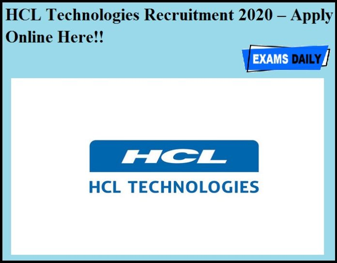HCL Technologies Recruitment 2020 OUT – Apply Online Here!!