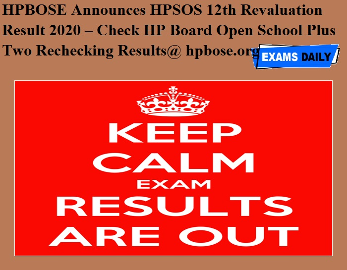 HPBOSE Announces HPSOS 12th Revaluation Result 2020 – Check HP Board Open School Plus Two Rechecking Results@ hpbose.org