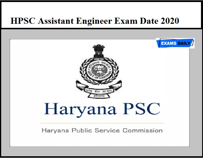 HPSC Assistant Engineer Exam Date 2020 OUT – Download Admit Card Here