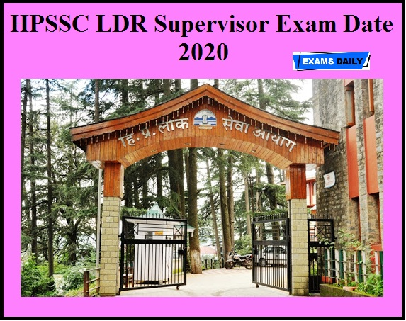 HPSSC LDR Supervisor Exam Date 2020 OUT