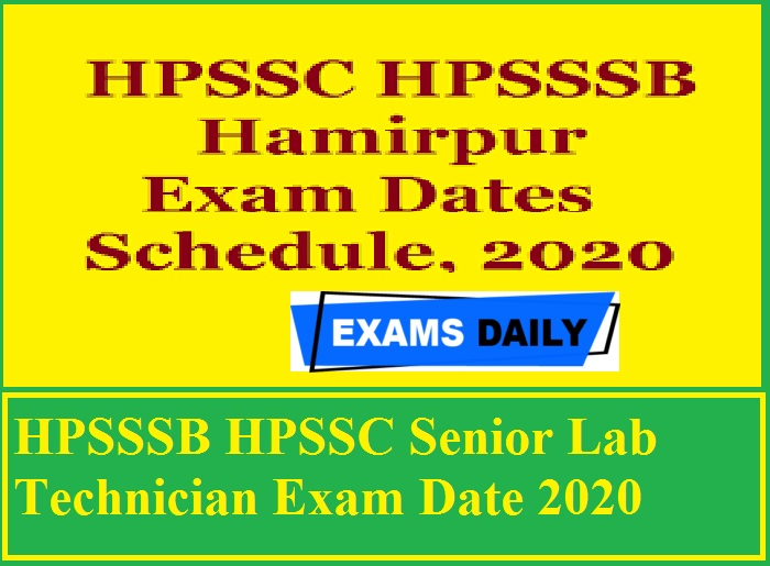 HPSSSB HPSSC Senior Lab Technician Exam Date 2020 Out – Download Admit Card Here!!!!