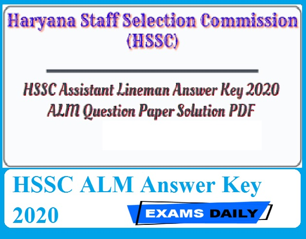 HSSC ALM Answer Key 2020 Out – Download Morning Session & Evening Session Here!!!!