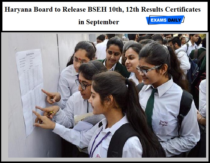 Haryana Board to Release BSEH 10th, 12th Results Certificates in September