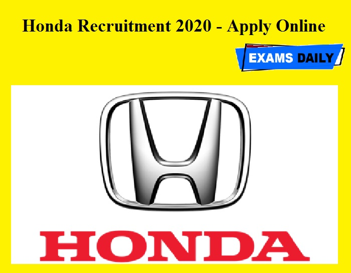 Honda Recruitment 2020 OUT – Apply Online