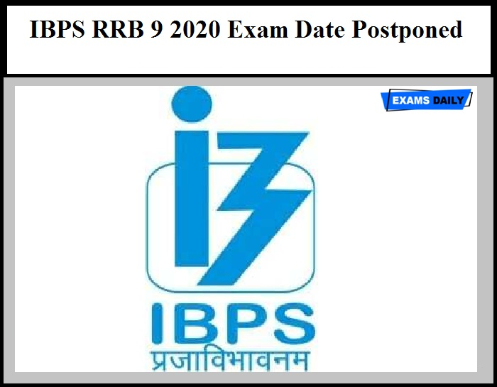 IBPS RRB 9 2020 Exam Date Postponed – Download Official Notice Here