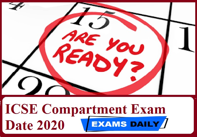ICSE Compartment Exam Date 2020