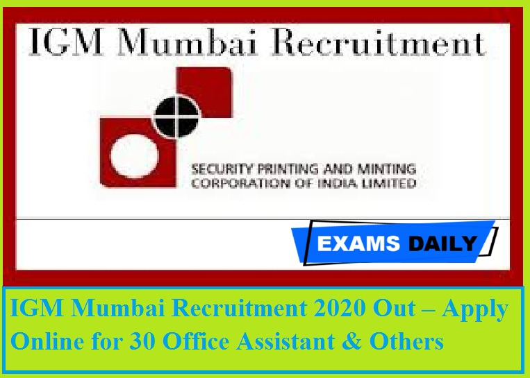 IGM Mumbai Recruitment 2020 Out – Apply Online for 30 Office Assistant & Others