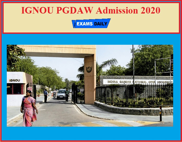IGNOU PGDAW Admission 2020