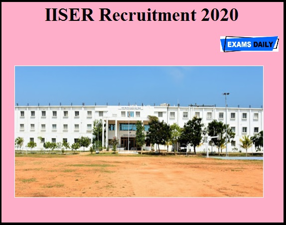 IISER Tirupati Recruitment 2020 OUT – Apply for Senior Project Associate Post