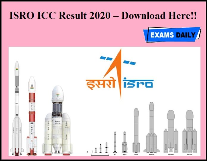 ISRO ICC Result 2020 OUT – Download Here!!